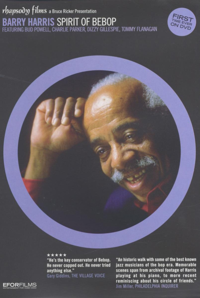Barry Harris - Spirit of Bebop [DVD]