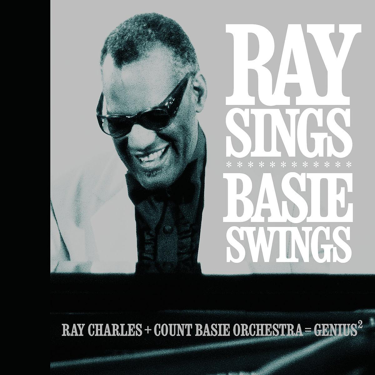 Charles Ray & Basie Count Orchestra - Ray Sings, Basie Swings